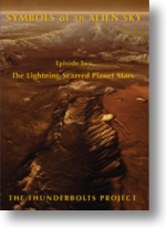 Episode Two; The Lightning-Scarred Planet Mars (84 minutes)