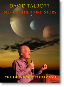 Seeking the Third Story - 2 Lectures by David Talbott
