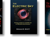 Thunderbolts of the Gods, The Electric Sky, The Electric Universe