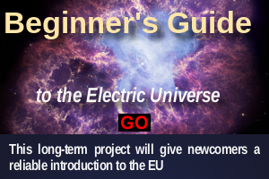 Beginners Guide to the Electric Universe